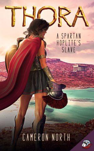 Thora: A Spartan Slave's Hoplite (ebook)